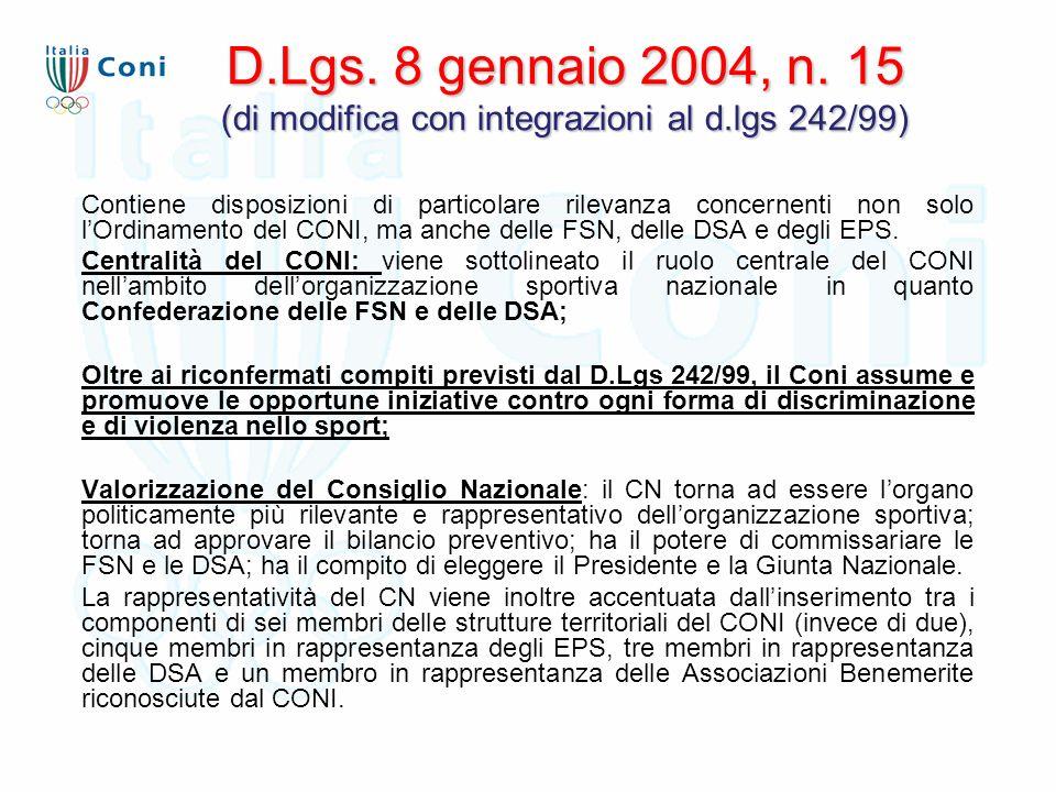 D.Lgs. 8 gennaio 2004, n. 15 (di modifica con integrazioni al d.lgs 242/99) Contiene disposizioni di particolare rilevanza concernenti non solo l'Ordi