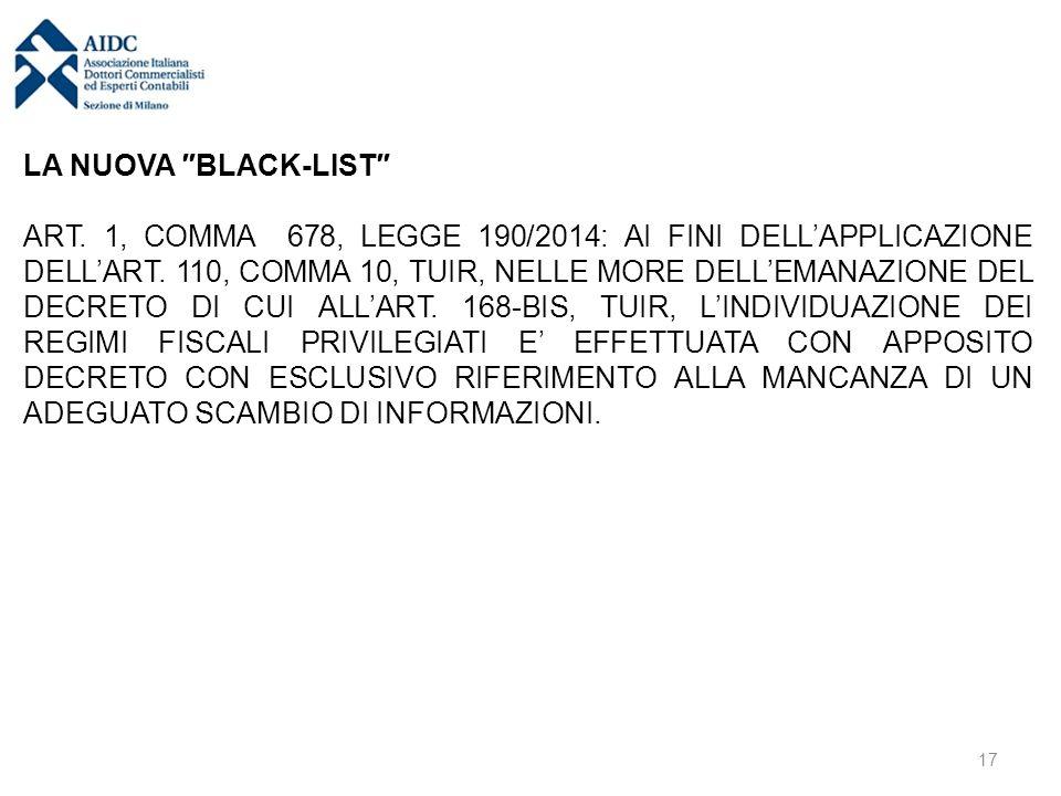 LA NUOVA ″BLACK-LIST″ ART. 1, COMMA 678, LEGGE 190/2014: AI FINI DELL'APPLICAZIONE DELL'ART. 110, COMMA 10, TUIR, NELLE MORE DELL'EMANAZIONE DEL DECRE