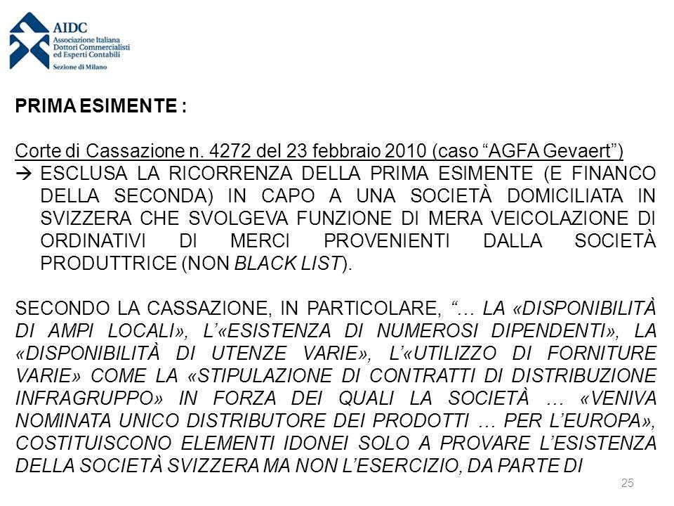 """PRIMA ESIMENTE : Corte di Cassazione n. 4272 del 23 febbraio 2010 (caso """"AGFA Gevaert"""")  ESCLUSA LA RICORRENZA DELLA PRIMA ESIMENTE (E FINANCO DELLA"""