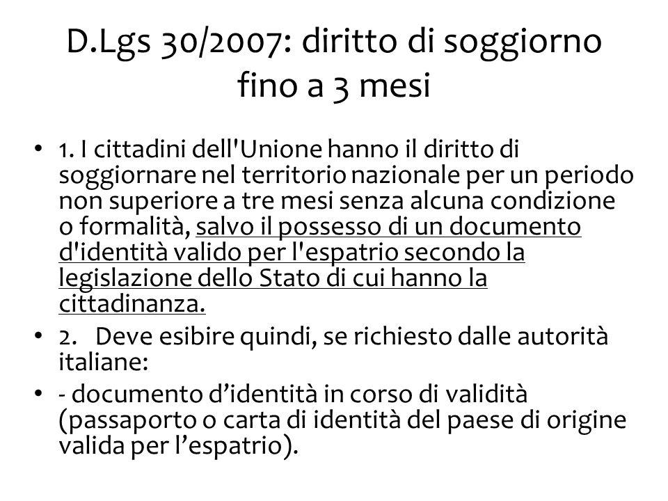 La circolazione cittadini comunitari D.Lgs 30/2007 – rec.