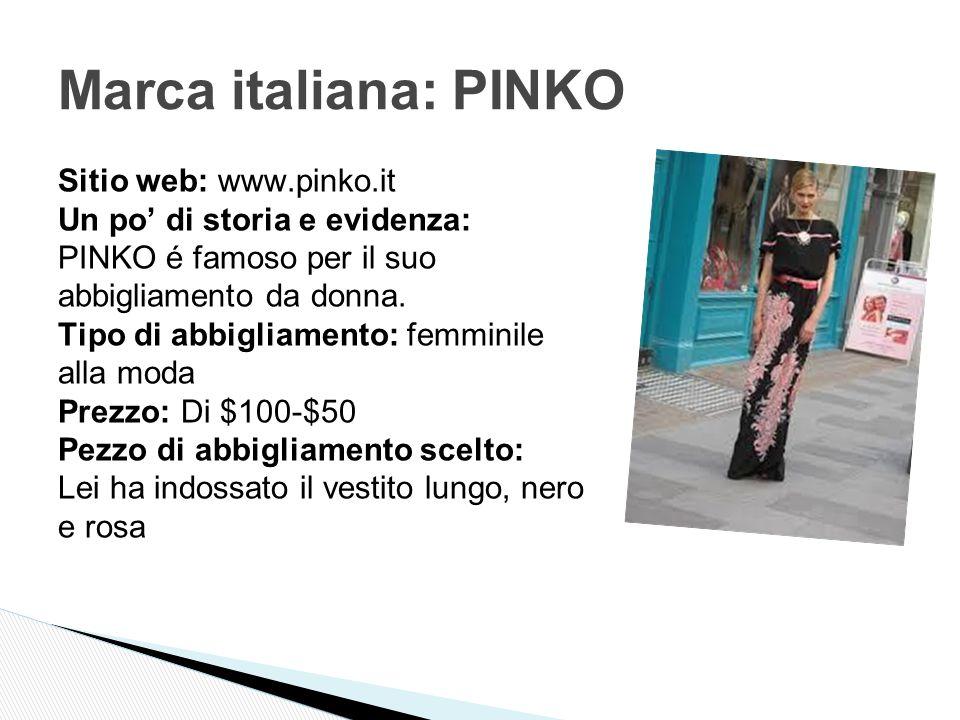 Sitio web: www.pinko.it Un po' di storia e evidenza: PINKO é famoso per il suo abbigliamento da donna.