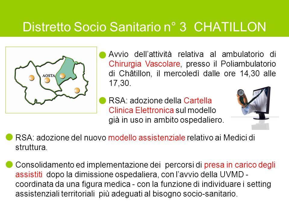 Distretto Socio Sanitario n° 3 CHATILLON Avvio dell'attività relativa al ambulatorio di Chirurgia Vascolare, presso il Poliambulatorio di Châtillon, i