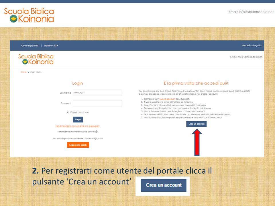 2. Per registrarti come utente del portale clicca il pulsante 'Crea un account'
