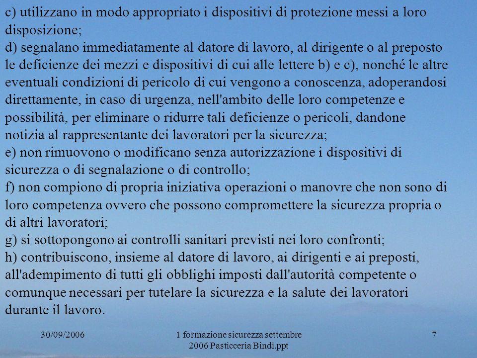 30/09/20061 formazione sicurezza settembre 2006 Pasticceria Bindi.ppt 8 Art.