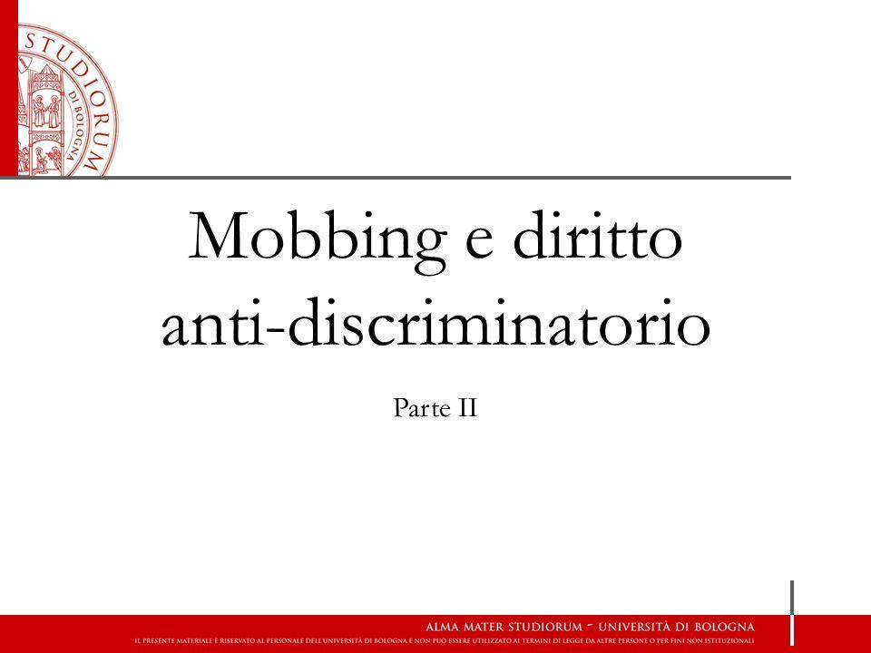 Mobbing e diritto anti-discriminatorio Parte II