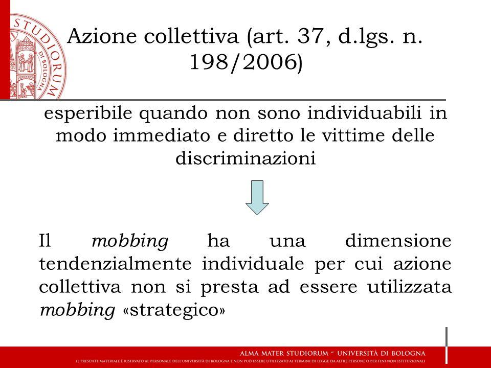 Azione collettiva (art. 37, d.lgs. n. 198/2006) esperibile quando non sono individuabili in modo immediato e diretto le vittime delle discriminazioni