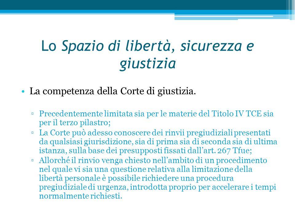 Lo Spazio di libertà, sicurezza e giustizia La competenza della Corte di giustizia.