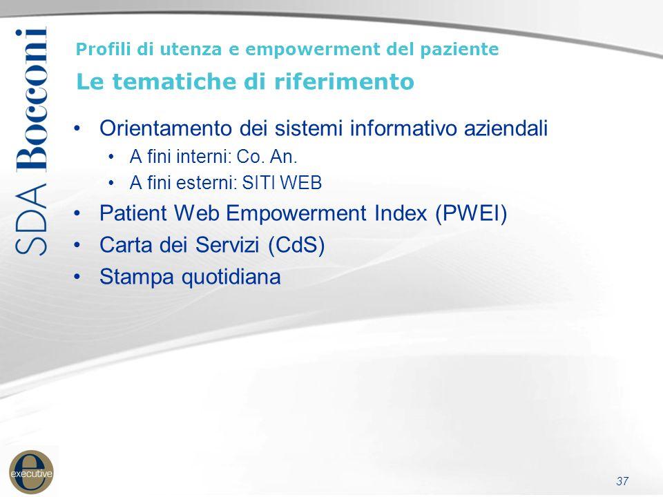 37 Profili di utenza e empowerment del paziente Le tematiche di riferimento Orientamento dei sistemi informativo aziendali A fini interni: Co.