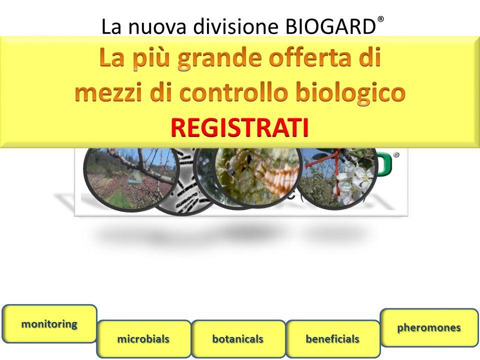La nuova divisione BIOGARD ®monitoring microbialsbeneficialsbotanicals pheromones