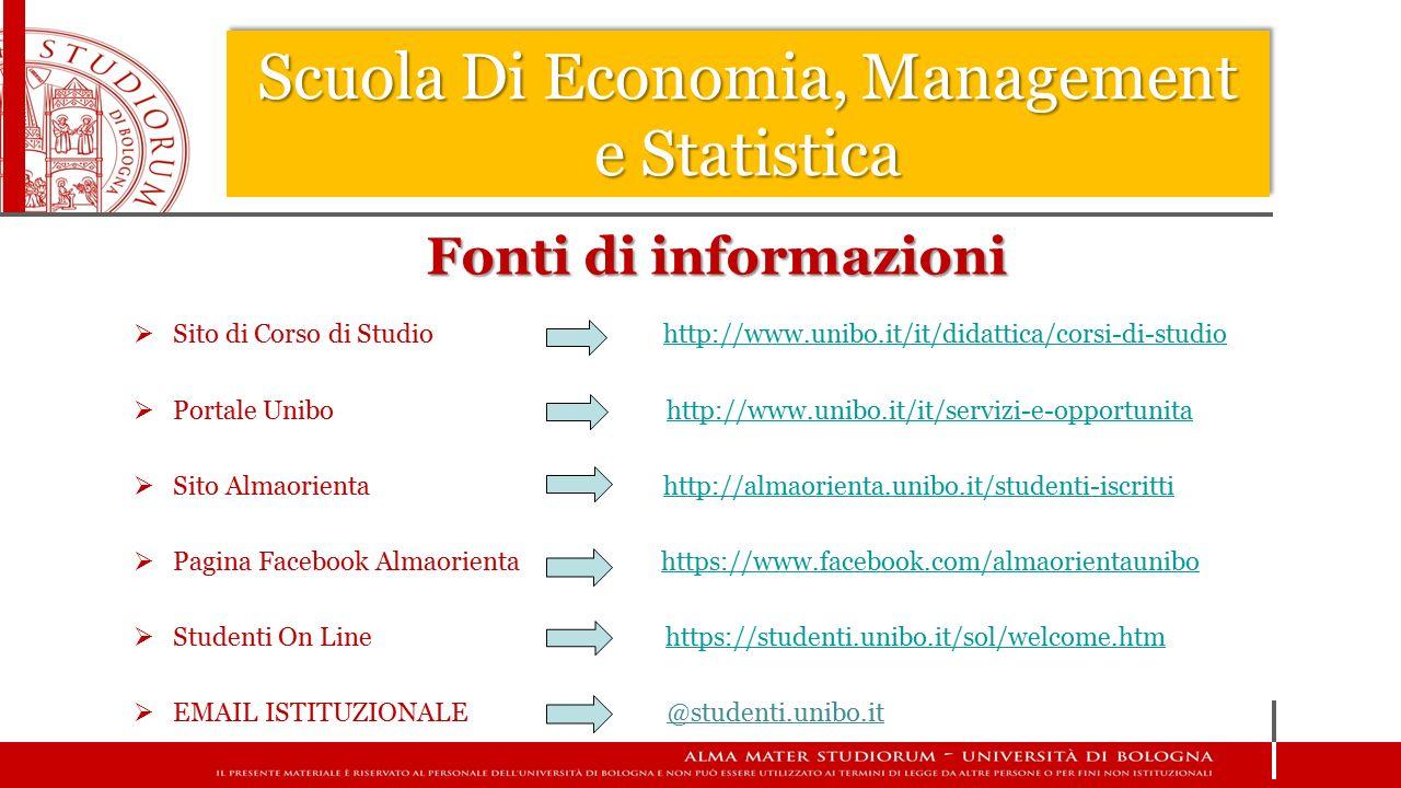 Scuola Di Economia, Management e Statistica  Sito di Corso di Studio http://www.unibo.it/it/didattica/corsi-di-studiohttp://www.unibo.it/it/didattica