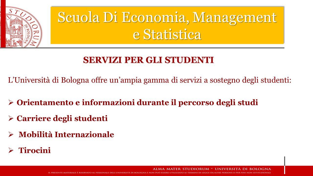 L'Università di Bologna offre un'ampia gamma di servizi a sostegno degli studenti:  Orientamento e informazioni durante il percorso degli studi  Car