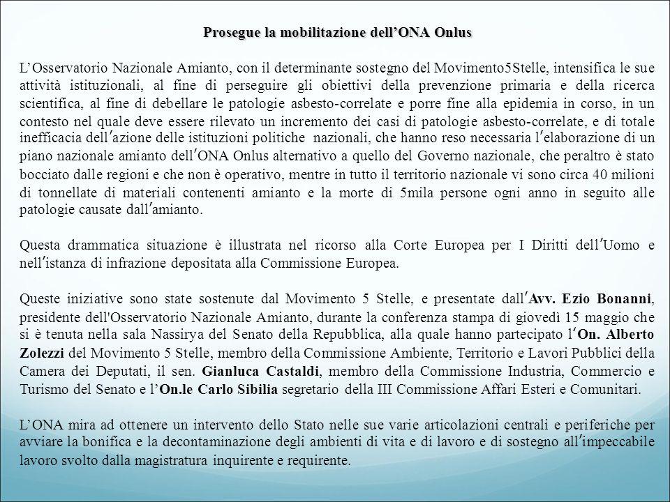 L ONA chiede inoltre che la ricerca scientifica e l assistenza sulle malattie da amianto in Italia vengano affidate secondo criteri obiettivi di merito e con bandi pubblici, come avviene in tutto il mondo occidentale, oltre ad una tutela efficace delle vittime anche sotto l aspetto di durata dei processi.