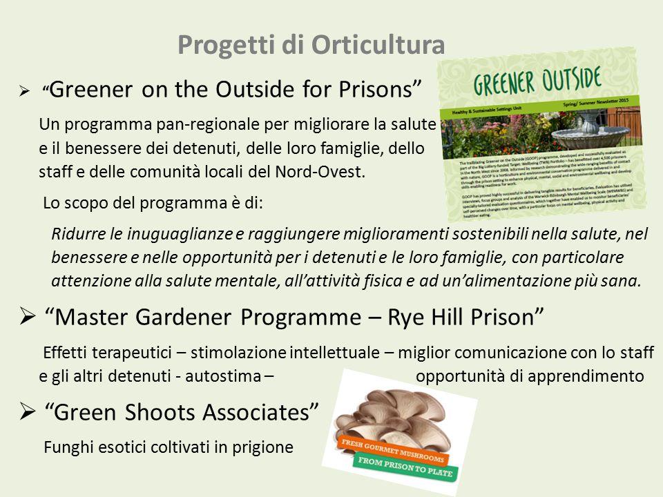 """Progetti di Orticultura  """" Greener on the Outside for Prisons"""" Un programma pan-regionale per migliorare la salute e il benessere dei detenuti, delle"""