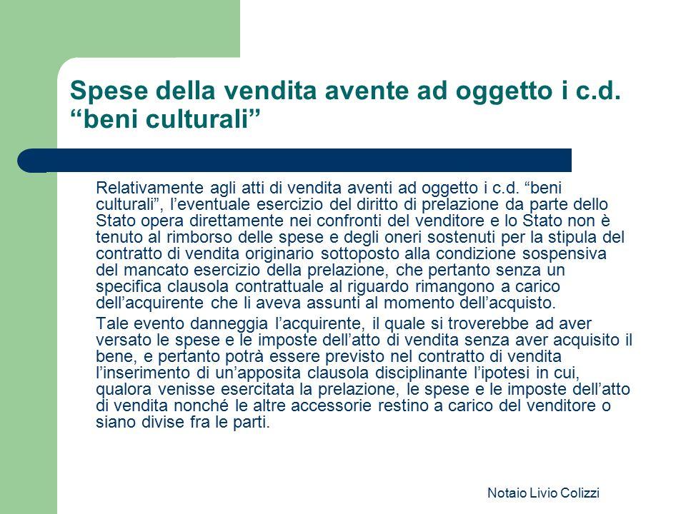 """Notaio Livio Colizzi Spese della vendita avente ad oggetto i c.d. """"beni culturali"""" Relativamente agli atti di vendita aventi ad oggetto i c.d. """"beni c"""
