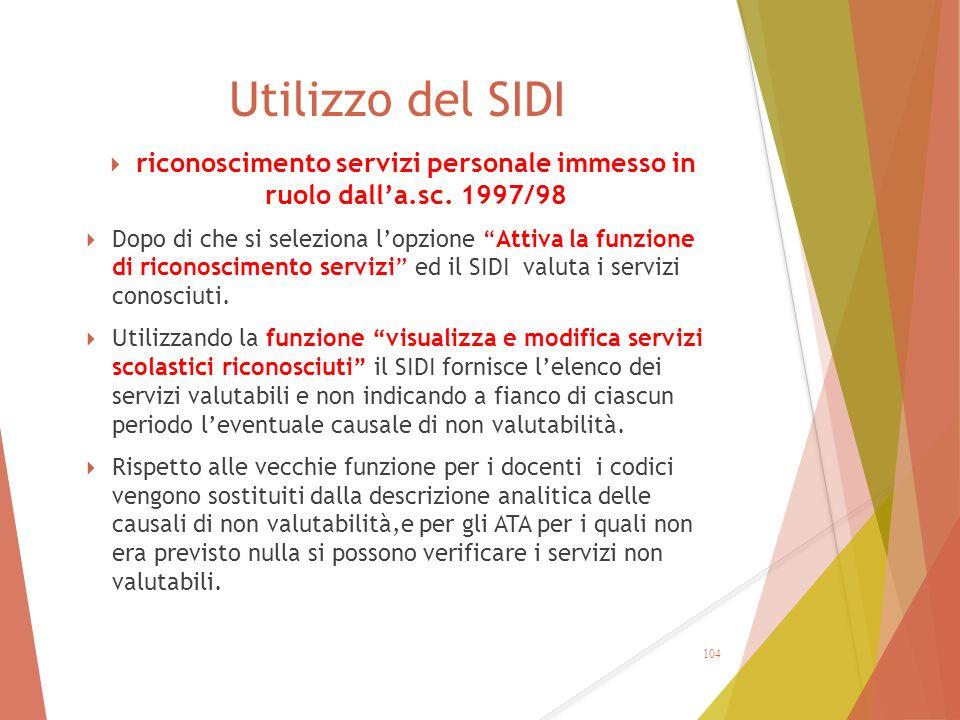 """Utilizzo del SIDI  riconoscimento servizi personale immesso in ruolo dall'a.sc. 1997/98  Dopo di che si seleziona l'opzione """"Attiva la funzione di r"""
