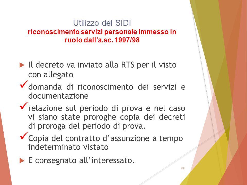 Utilizzo del SIDI riconoscimento servizi personale immesso in ruolo dall'a.sc. 1997/98  Il decreto va inviato alla RTS per il visto con allegato doma