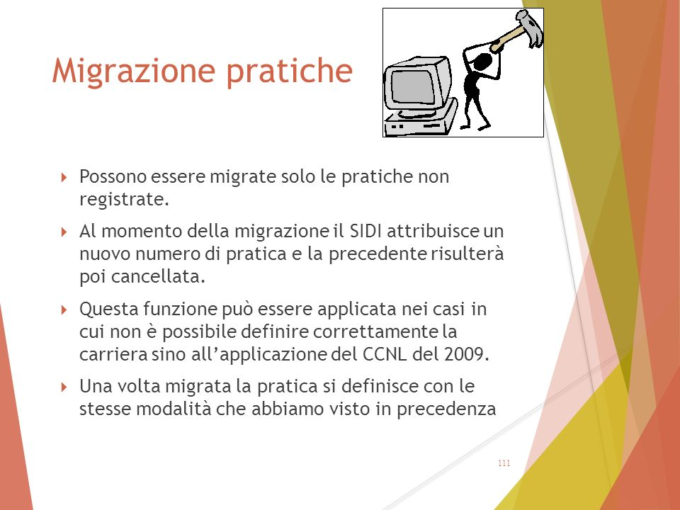 Migrazione pratiche  Possono essere migrate solo le pratiche non registrate.  Al momento della migrazione il SIDI attribuisce un nuovo numero di pra