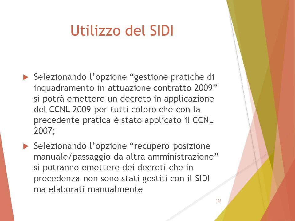 """Utilizzo del SIDI  Selezionando l'opzione """"gestione pratiche di inquadramento in attuazione contratto 2009"""" si potrà emettere un decreto in applicazi"""