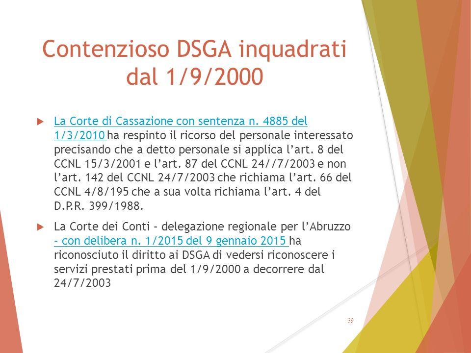 Contenzioso DSGA inquadrati dal 1/9/2000  La Corte di Cassazione con sentenza n. 4885 del 1/3/2010 ha respinto il ricorso del personale interessato p