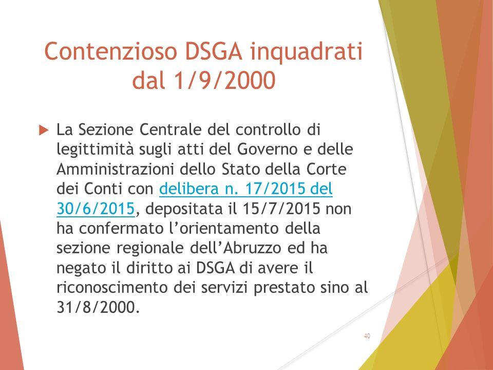 Contenzioso DSGA inquadrati dal 1/9/2000  La Sezione Centrale del controllo di legittimità sugli atti del Governo e delle Amministrazioni dello Stato