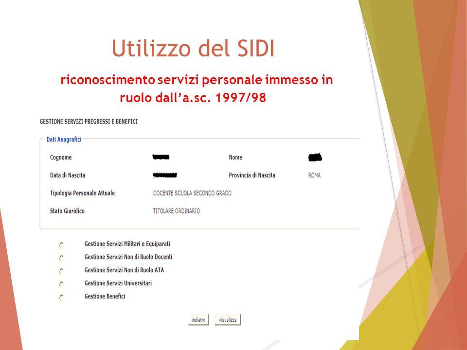 Utilizzo del SIDI riconoscimento servizi personale immesso in ruolo dall'a.sc. 1997/98 99
