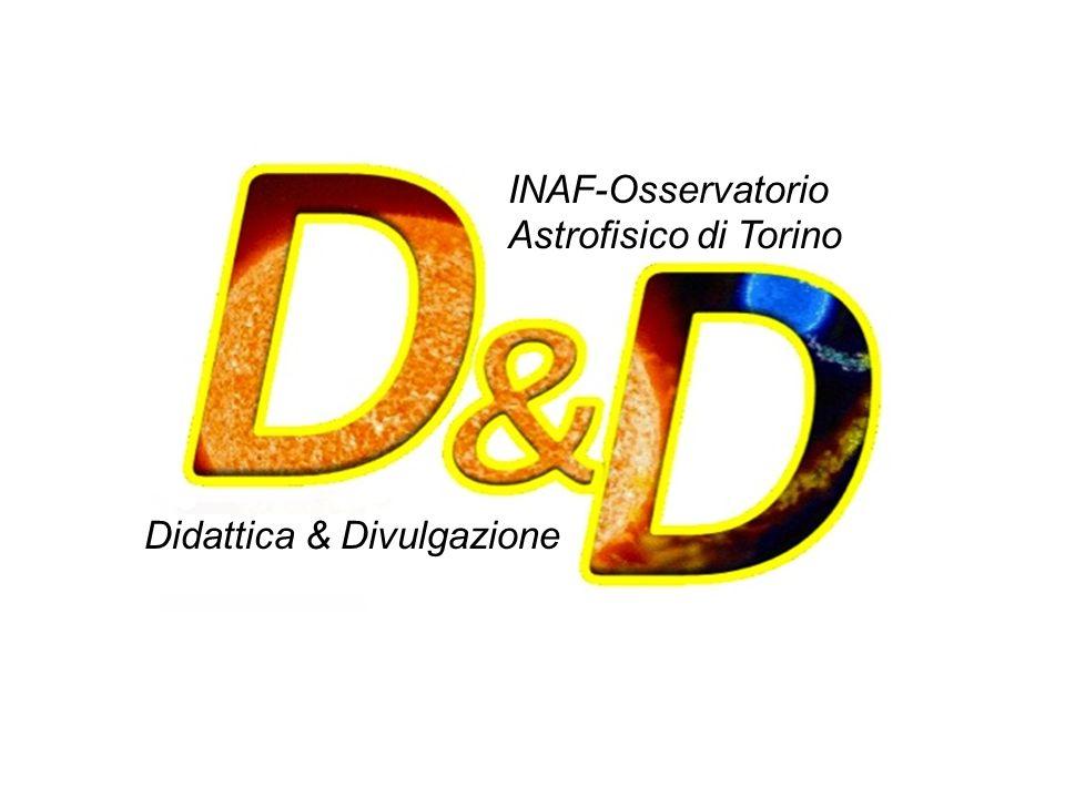 INAF-Osservatorio Astrofisico di Torino Didattica & Divulgazione