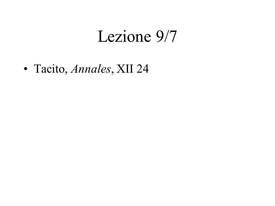 Lezione 9/7 Tacito, Annales, XII 24