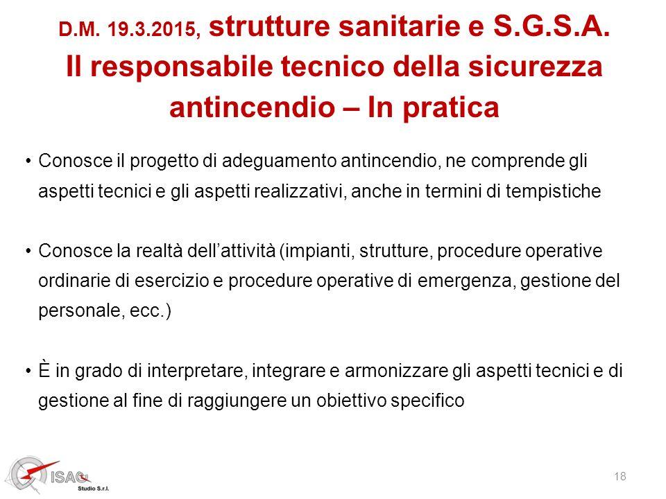 18 D.M. 19.3.2015, strutture sanitarie e S.G.S.A. Il responsabile tecnico della sicurezza antincendio – In pratica Conosce il progetto di adeguamento