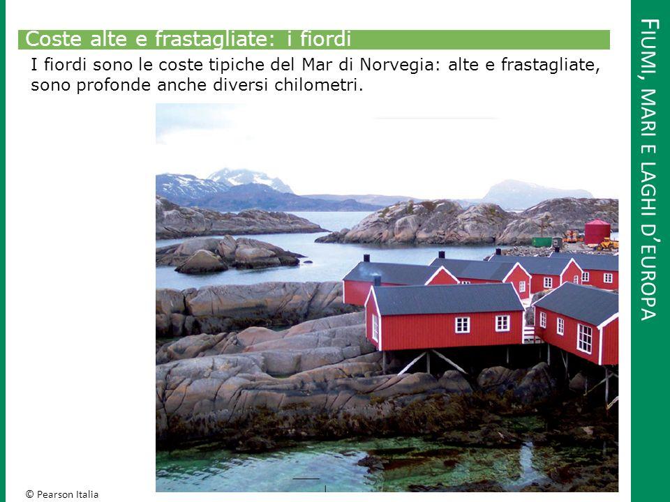© Pearson Italia Fiordo norvegese. Fonte: http://www.tgcom24.mediaset.it/