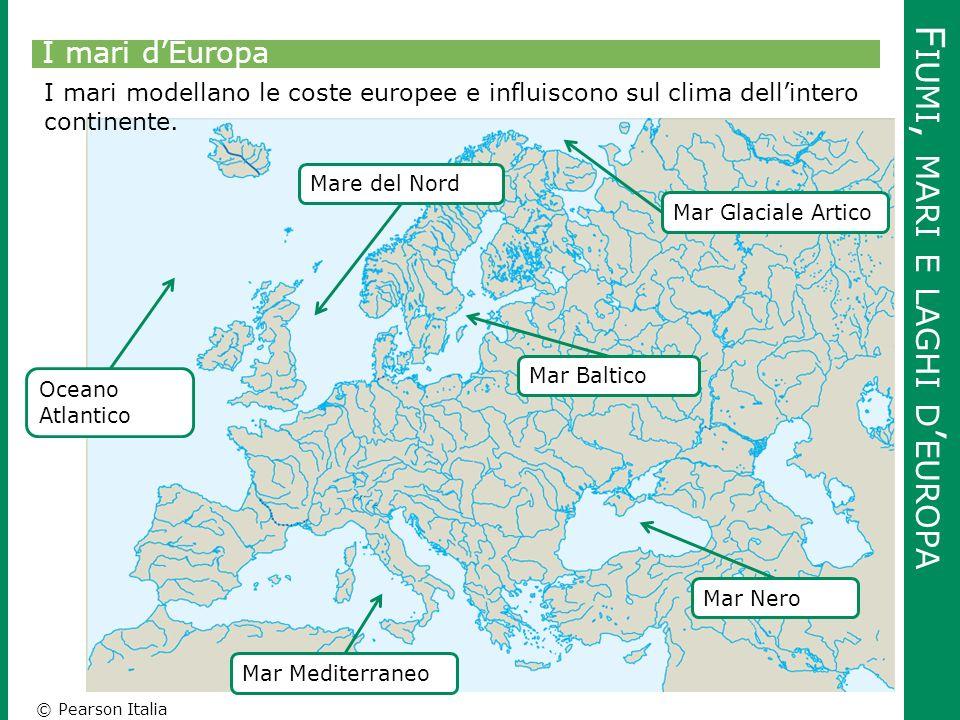 © Pearson Italia F IUMI, MARI E LAGHI D ' EUROPA I mari d'Europa Mar Glaciale Artico Mare del Nord Mar Mediterraneo Mar Nero Oceano Atlantico Mar Balt