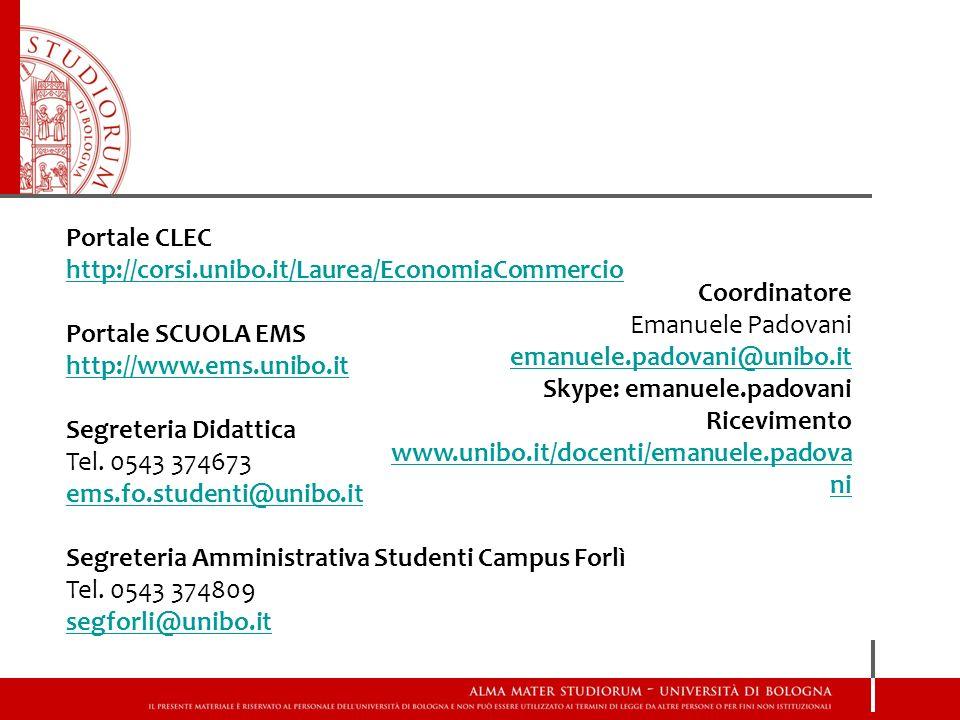 Portale CLEC http://corsi.unibo.it/Laurea/EconomiaCommercio Portale SCUOLA EMS http://www.ems.unibo.it Segreteria Didattica Tel.