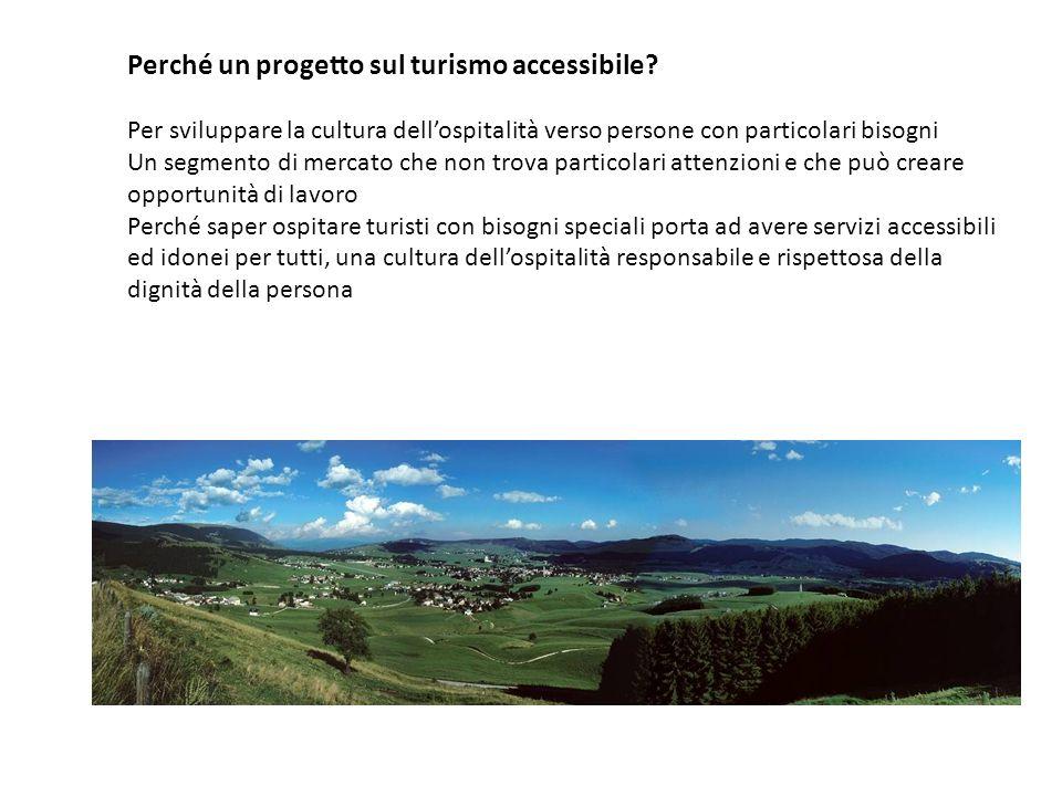 Perché un progetto sul turismo accessibile.