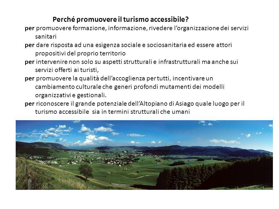 Perché promuovere il turismo accessibile.