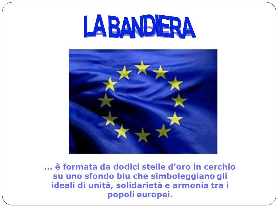 18 … è formata da dodici stelle d'oro in cerchio su uno sfondo blu che simboleggiano gli ideali di unità, solidarietà e armonia tra i popoli europei.