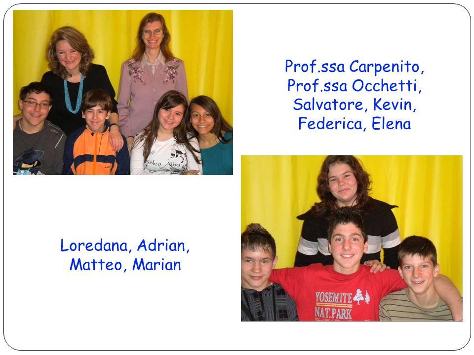 26 Prof.ssa Carpenito, Prof.ssa Occhetti, Salvatore, Kevin, Federica, Elena Loredana, Adrian, Matteo, Marian