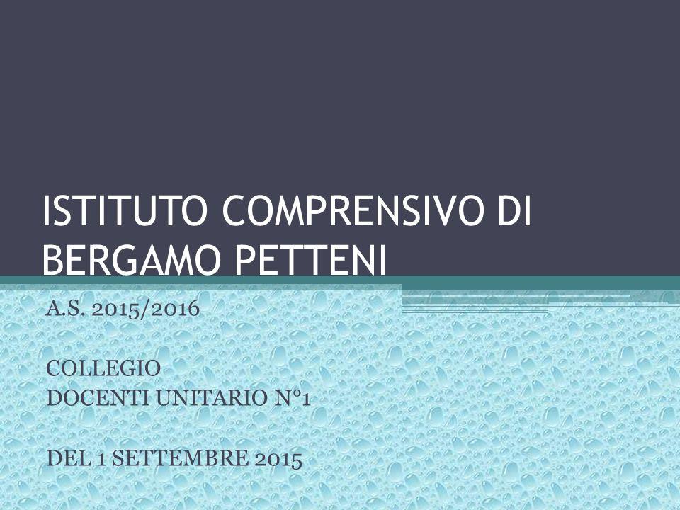ISTITUTO COMPRENSIVO DI BERGAMO PETTENI A.S.
