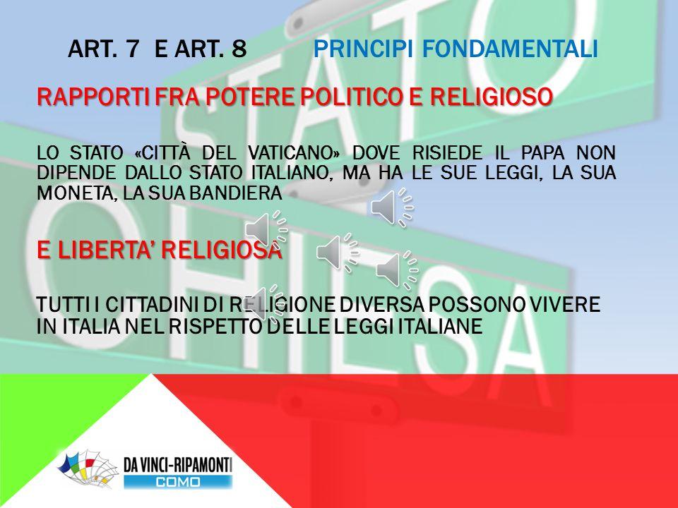 ART.6 PRINCIPI FONDAMENTALI UGUALIANZA TRA TUTTI I CITTADINI ITALIANI I GRUPPI DI CITTADINI CHE PARLANO UNA LINGUA DIVERSA DALL'ITALIANO E VIVONO NEL TERRITORIO DELLA REPUBBLICA SONO RISPETTATI E DIFESI CON LEGGI FATTE APPOSTA.
