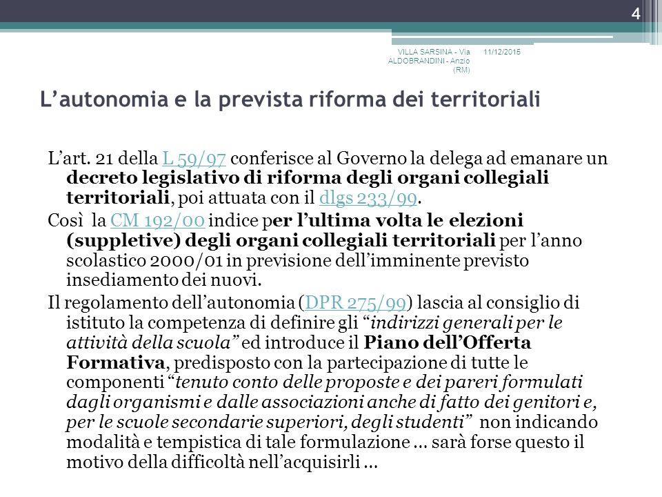 L'autonomia e la prevista riforma dei territoriali L'art.
