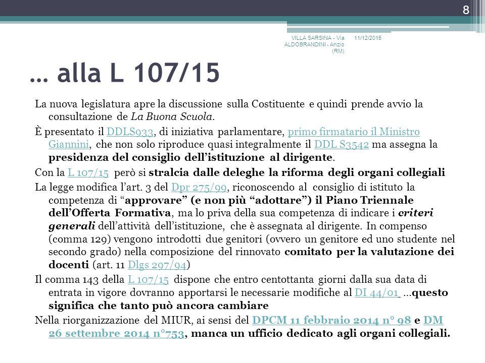 … alla L 107/15 La nuova legislatura apre la discussione sulla Costituente e quindi prende avvio la consultazione de La Buona Scuola.
