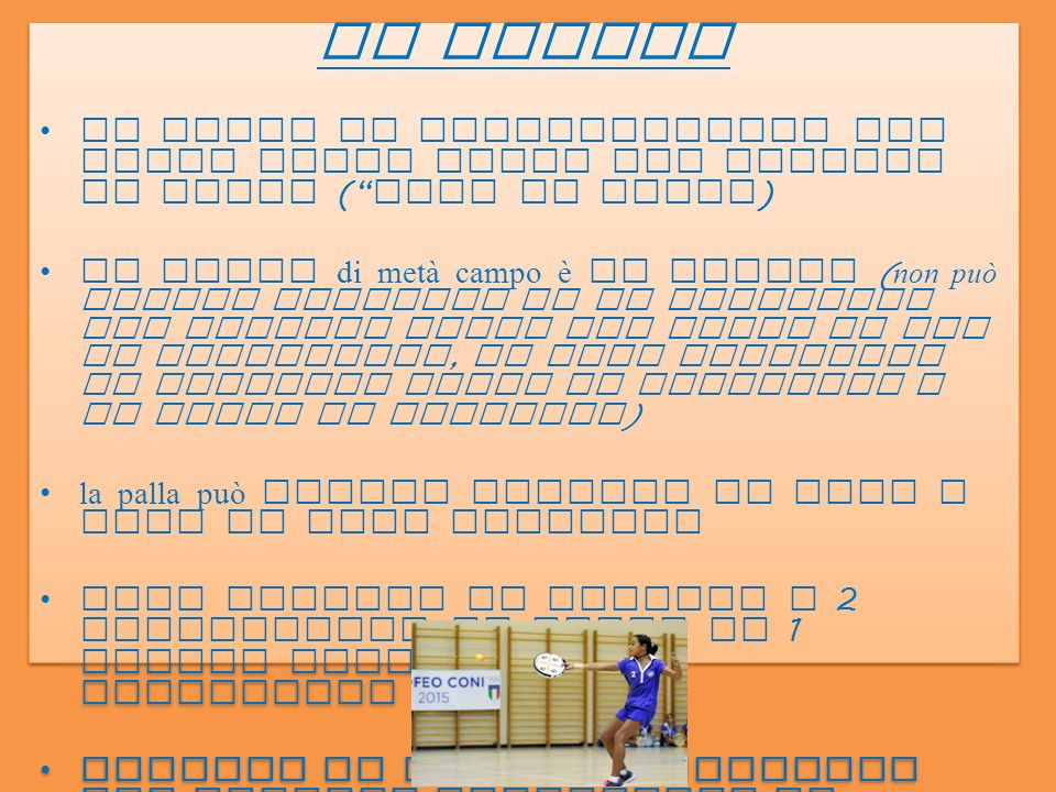 FALLO DI POSIZIONE Si compie fallo di posizione : i giocatori NON rispettano le posizioniQuando i giocatori NON rispettano le posizioni Se un giocatore interviene al posto di un altro giocatoreSe un giocatore interviene al posto di un altro giocatore per colpire la palla ( in caso estremo di recupero palla a sostegno di un proprio compagno di squadra ), deve immediatamente riprendere la posizione iniziale : in caso contrario incorre in fallo di posizione.