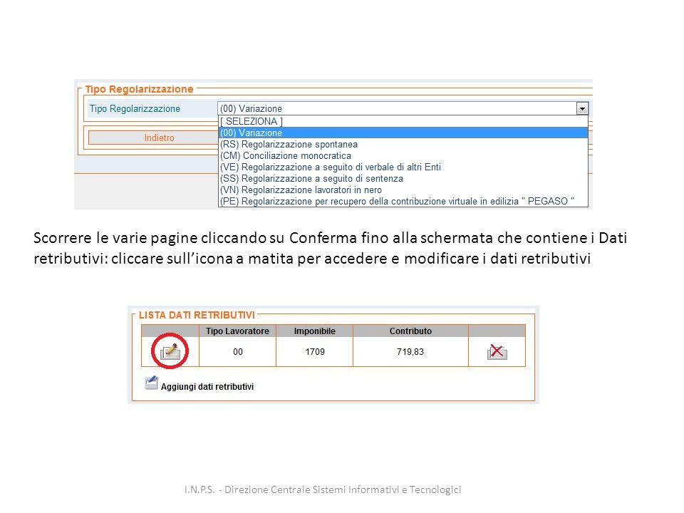 Scorrere le varie pagine cliccando su Conferma fino alla schermata che contiene i Dati retributivi: cliccare sull'icona a matita per accedere e modificare i dati retributivi