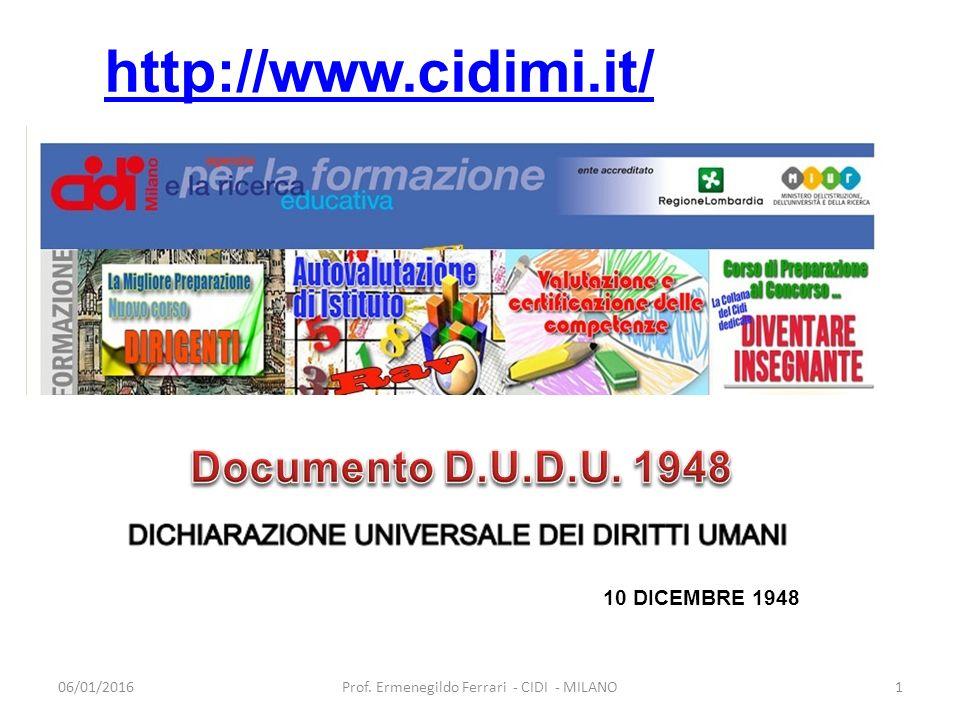 06/01/20161Prof. Ermenegildo Ferrari - CIDI - MILANO http://www.cidimi.it/ 10 DICEMBRE 1948