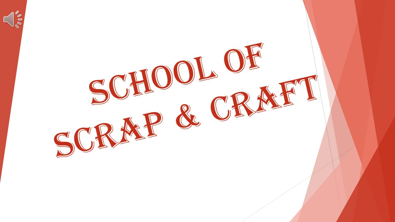 School of scrap & craft