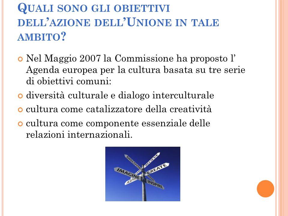 P ROGRAMMI DI AZIONE Capitali europee della cultura (le norme e le condizioni per detenere il titolo sono stabilite in una decisione (1622/2006/CE) del Parlamento europeo e del Consiglio del 2006, ma sono attualmente in fase di revisione.