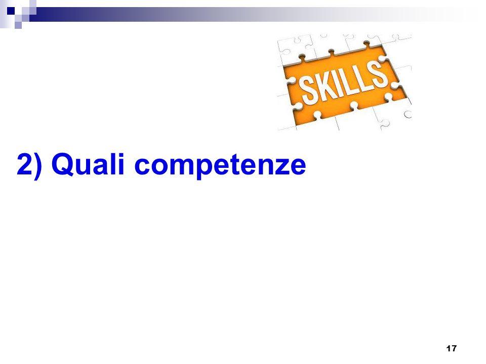 17 2) Quali competenze