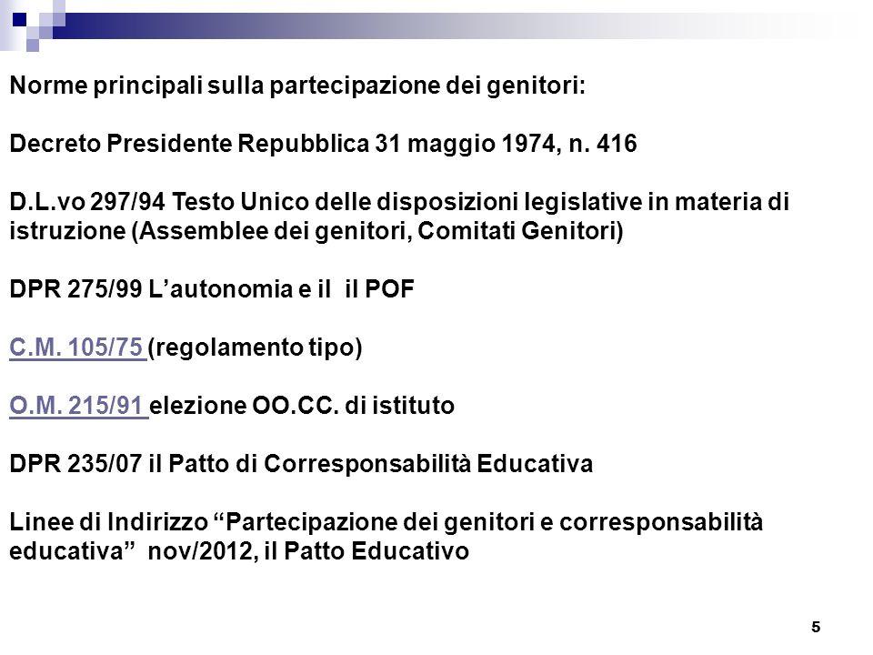 5 Norme principali sulla partecipazione dei genitori: Decreto Presidente Repubblica 31 maggio 1974, n.