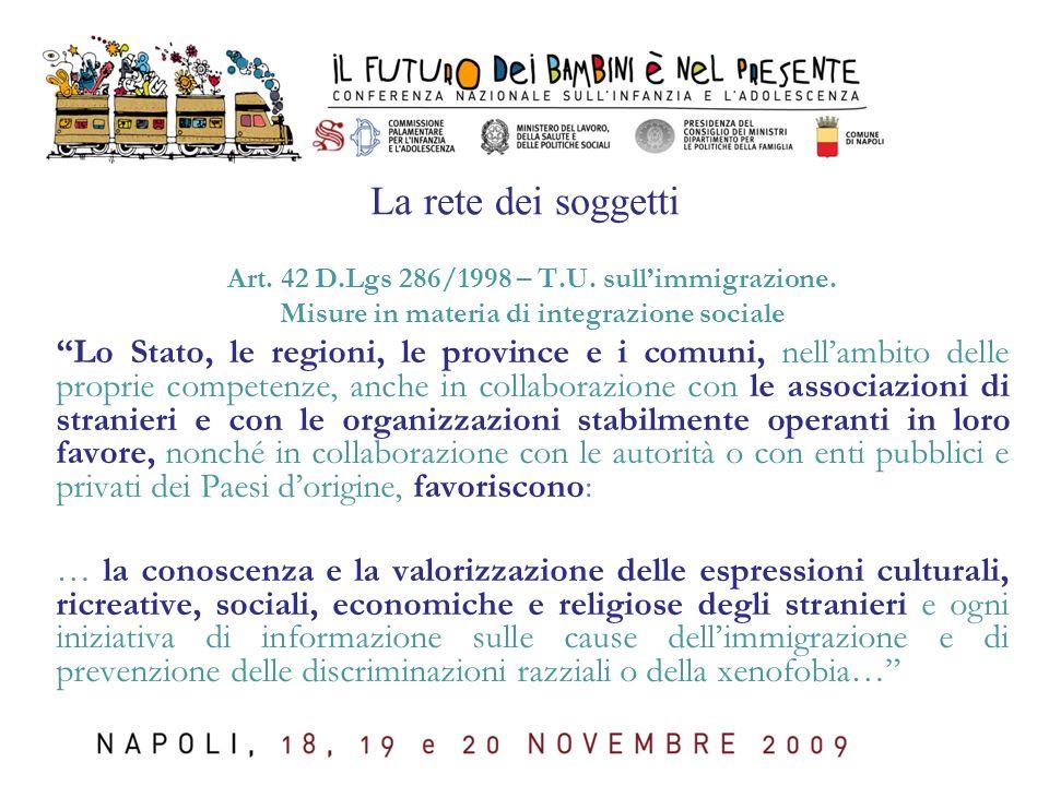 La rete dei soggetti Art. 42 D.Lgs 286/1998 – T.U.