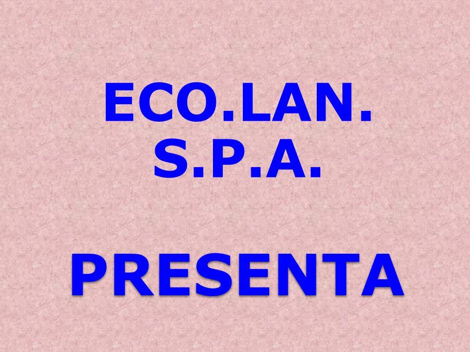 PRESENTA ECO.LAN. S.P.A.