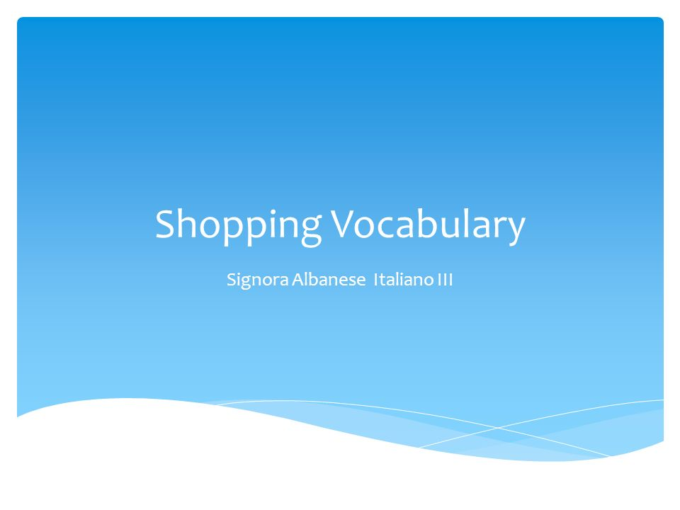 Shopping Vocabulary Signora Albanese Italiano III