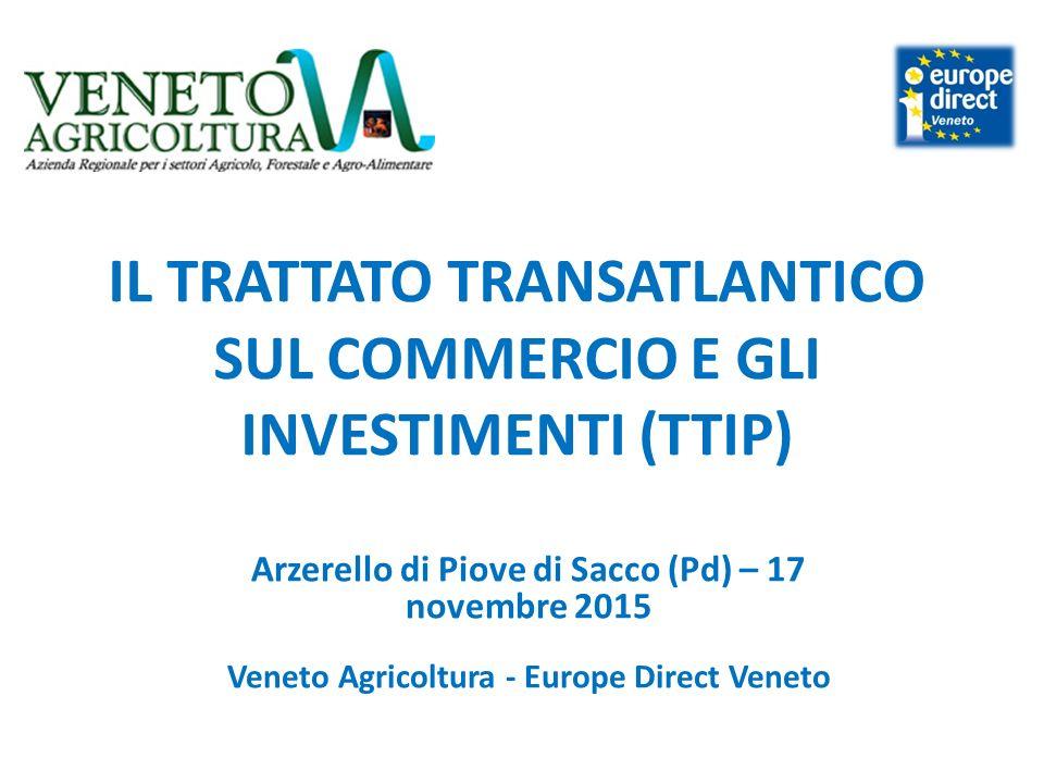 TTIP – COS'E' Accordo commerciale di libero scambio in corso di negoziato tra UE e USA Avviato nel 2013 Giunto all'11° Round (ottobre 2015, Miami)
